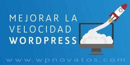 Cómo hacer que WordPress cargue más rápido