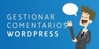 Ⓦ Gestionar comentarios en WordPress