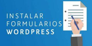 Formularios WordPress. Instalación y Consejos