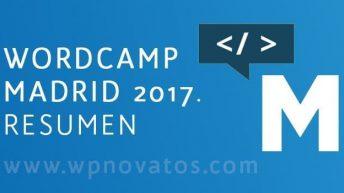 WordCamp Madrid 2017: Resumen del Evento