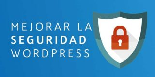 Seguridad WordPress. 10 mandamientos