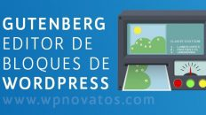 Gutenberg: el editor visual de WordPress