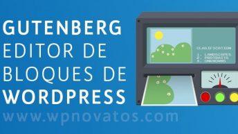 Gutenberg: el editor visual de WordPress