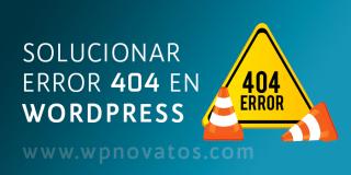Error 404 en WordPress. Personalización y Solución