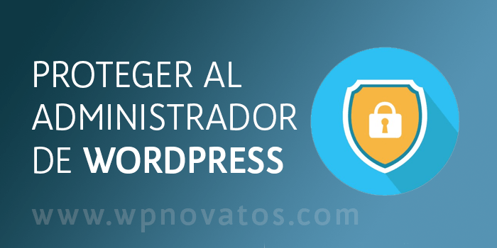 proteger-administrador-wordpress