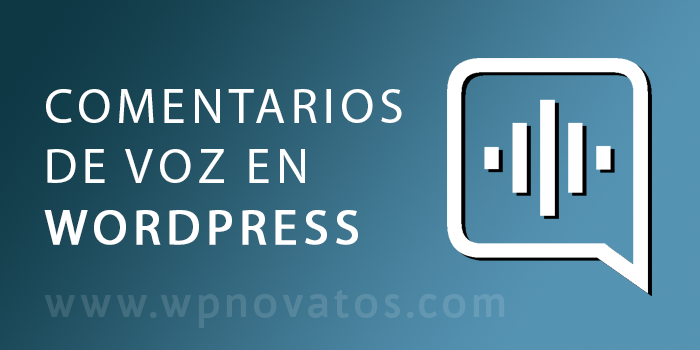 comentarios-de-voz-wordpress