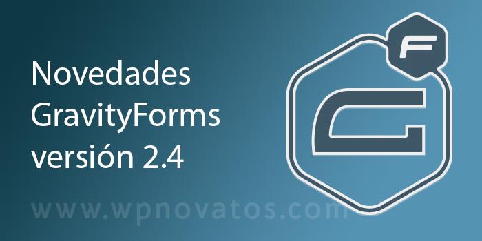 novedades-gravity-forms-2-4