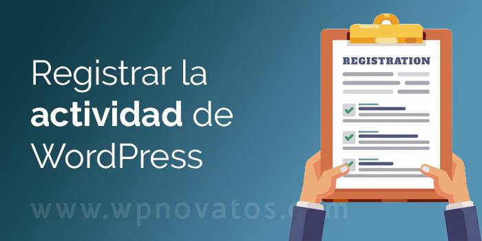 registrar-actividad-wordpress