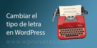 cambiar-tipo-letra-wordpress