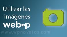 imagenes-webp-wordpress