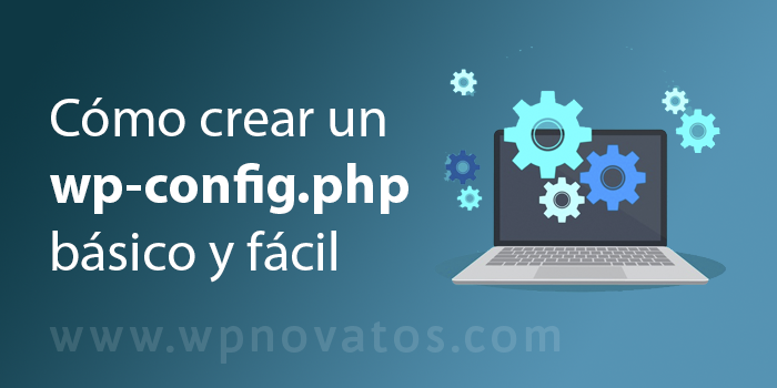 crear fichero wp config