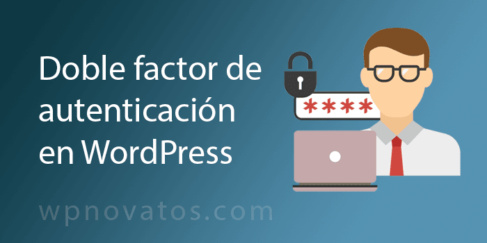 doble factor autenticacion wordpress